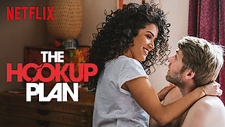 The Hook Up Plan (2018) on Netflix in the USA