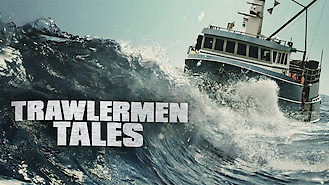 Is Trawlermen Tales on Netflix Norway?