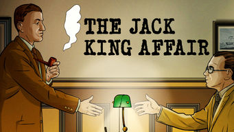 The Jack King Affair