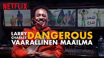 Larry Charles:  Komedian vaarallinen maailma (2019)