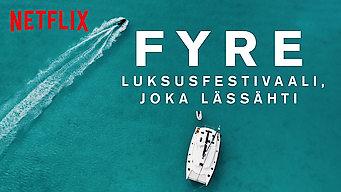 FYRE: Luksusfestivaali, joka lässähti (2019)