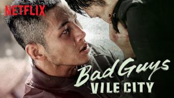 Bad Guys: Vile City (2018)