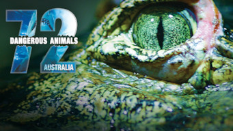 72 Dangerous Animals: Australia (2014)