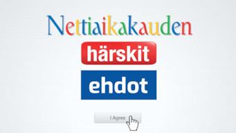 Nettiaikakauden härskit ehdot (2013)