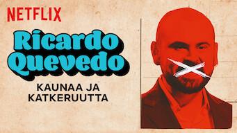 Ricardo Quevedo: Kaunaa ja katkeruutta (2019)