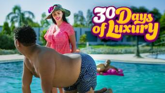 30 Days of Luxury (2016)