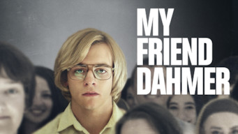 Is My Friend Dahmer 2017 On Netflix Mexico